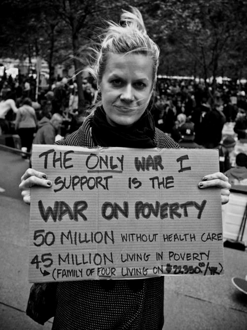 The only war I support is the war on poverty